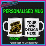 BIKER MOTORBIKE BORN TO RIDE FUNNY BIRTHDAY GIFT MUG
